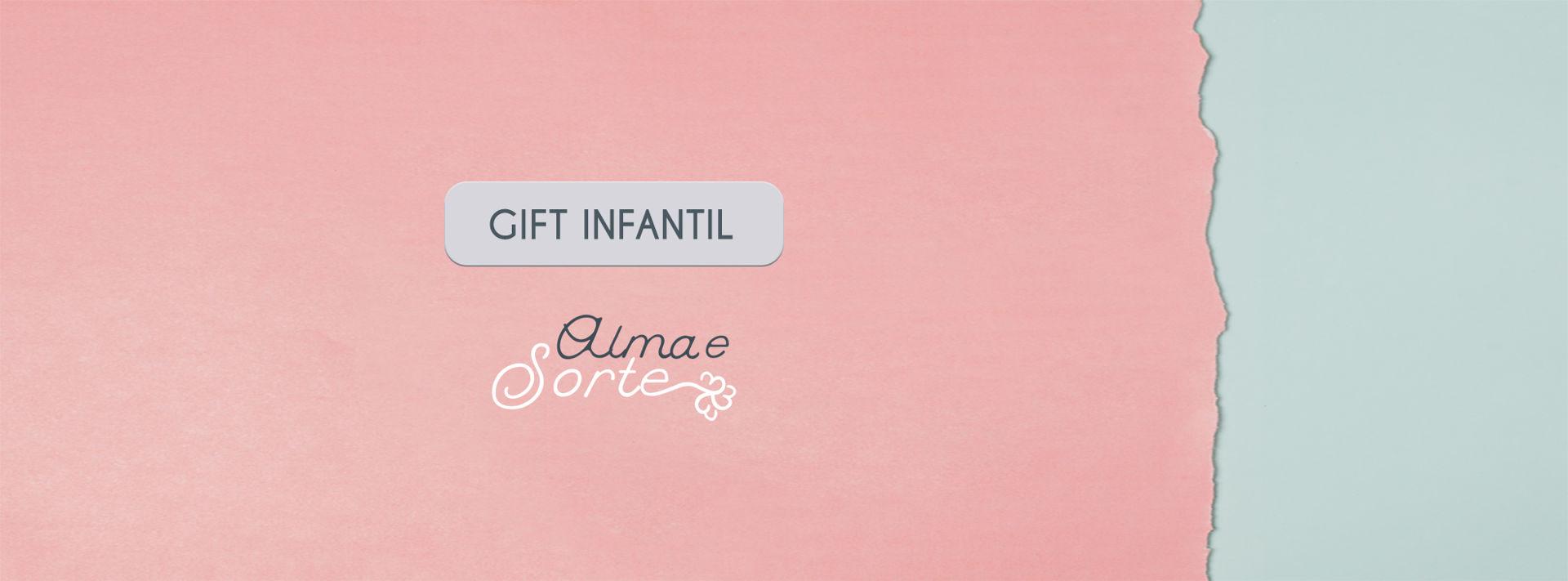 Gift Infantil
